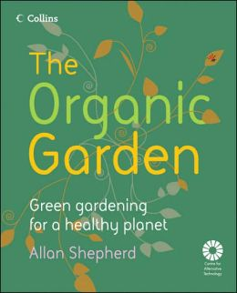 Going Organic: Green Gardening for a Healthy Planet