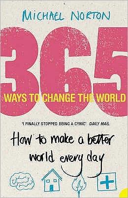 365 Ways to Change the World: How to Make the World a Better Place Every Day