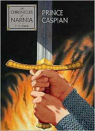 Prince Caspian (Chronicles of Narnia Series #4)