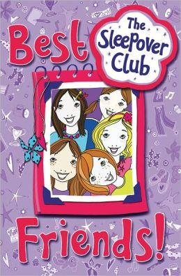 Best Friends! (Sleepover Club Series)