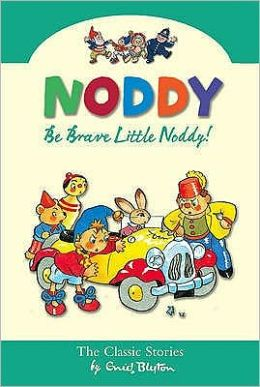 Be Brave Little Noddy
