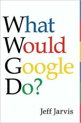 What Would Google Do?
