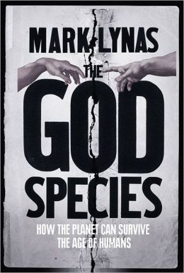 God Species: How Humanity Must Manage the Earth to Save It
