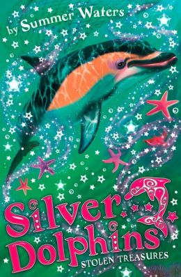 Stolen Treasures (Silver Dolphins, Book 3)