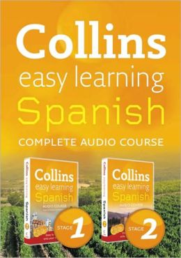 Collins Easy Learning Audio Course: Complete Spanish (Stages 1 & 2) Box Set