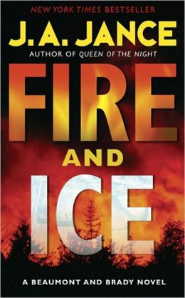 Fire and Ice (Joanna Brady Series #14 / J. P. Beaumont Series #19)