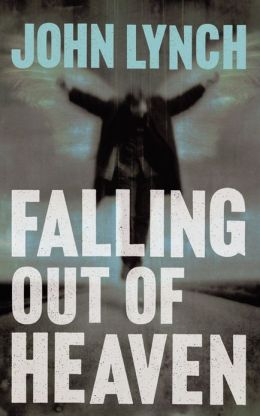Falling out of Heaven