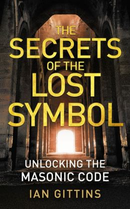 Unlocking the Masonic Code: The Secrets of the Solomon Key