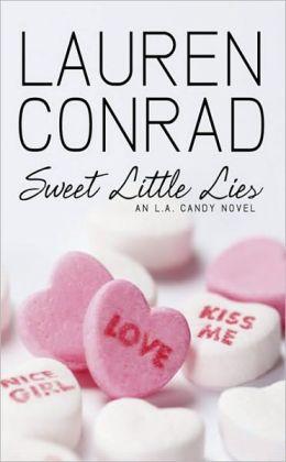 Sweet Little Lies (L. A Candy Series #2)