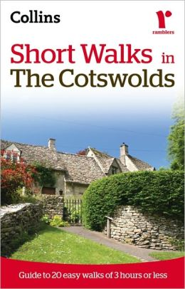 Collins Ramblers: Short Walks in the Cotswolds