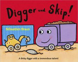 Digger and Skip