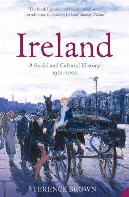 Ireland: A Social and Cultural History 1922-2001