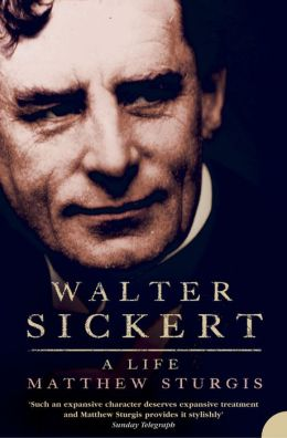 Walter Sickert: A Life (Text Only)