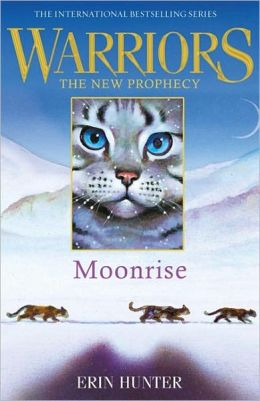 Moonrise (Warriors: The New Prophecy Series #2)