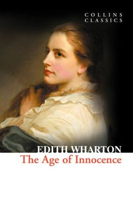 The Age of Innocence (Collins Classics)