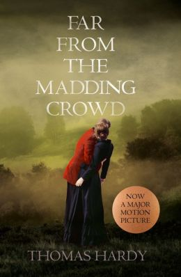 Far From the Madding Crowd (Collins Classics)