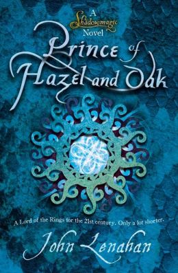 Prince of Hazel and Oak (Shadowmagic)