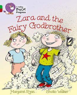Zara and the Fairy Godbrother