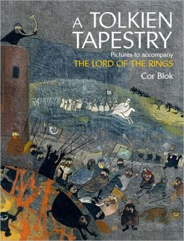 Tolkien Tapestry: Pictures to Accompany the Lord of the Rings