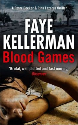 Blood Games (Peter Decker and Rina Lazarus Series #20)