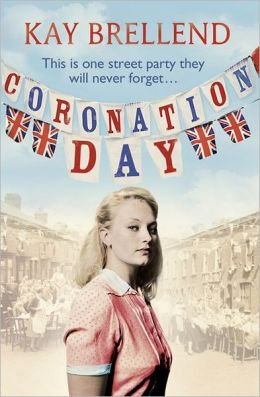 Coronation Day. Kay Brellend