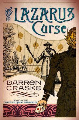 The Lazarus Curse (Cornelius Quaint Chronicles)