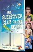 Book Cover Image. Title: The Sleepover Club on the Beach (The Sleepover Club, Book 42), Author: Angie Bates