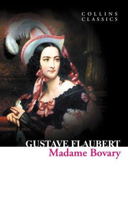 Madame Bovary (Collins Classics)