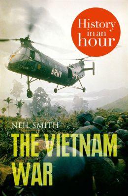 The Vietnam War: History in an Hour