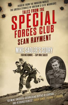 Fighting Rommel: Captain Mike Sadler (Tales from the Special Forces Shorts, Book 1)