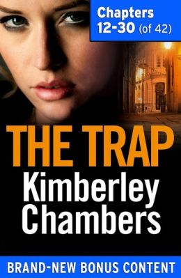 The Trap: Chapters 12-30 of 42