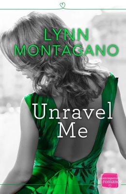 Unravel Me: HarperImpulse Contemporary Romance