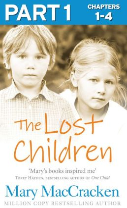The Lost Children: Part 1 of 3