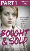 Book Cover Image. Title: Bought and Sold (Part 1 of 3), Author: Megan Stephens