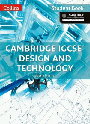 Cambridge International Examinations- Cambridge IGCSE® Design and Technology