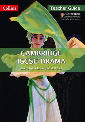 Cambridge International Examinations - Cambridge IGCSE Drama Teacher's Book