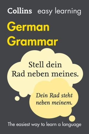 Easy Learning German Grammar (Collins Easy Learning German)