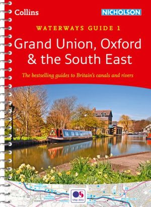 Collins Nicholson Waterways Guides - Grand Union, Oxford & the South East No. 1