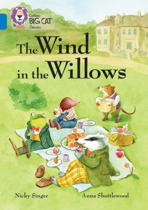 The Wind in the Willows: Sapphire/Band 16