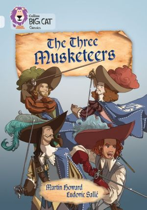 The Three Musketeers: Diamond/Band 17