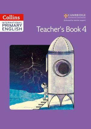 Collins International Primary English - Cambridge Primary English Teacher's Book 4