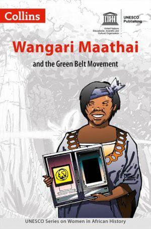 Women in African History - Wangari Maathai