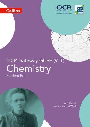 Collins GCSE Science - GCSE Chemistry Student Book OCR Gateway