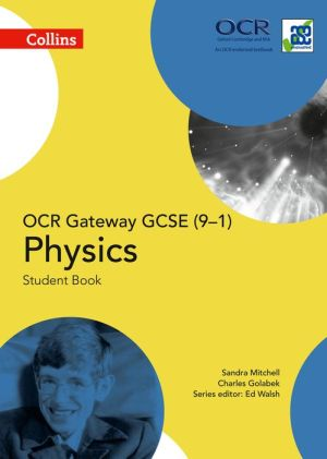 Collins GCSE Science - GCSE Physics Student Book OCR Gateway