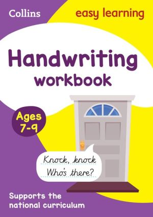 Collins Easy Learning KS2 - Handwriting Workbook Ages 7-9: New edition