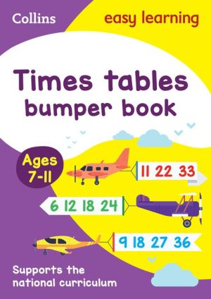 Collins Easy Learning KS2 - Times Tables Bumper Book Ages 7-11