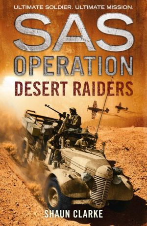 Desert Raiders (SAS Operation)