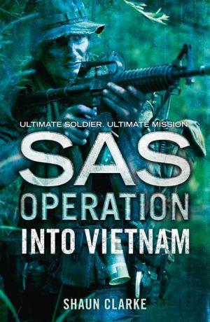 Into Vietnam (SAS Operation)