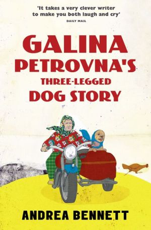 Galina Petrovna?s Three-Legged Dog Story