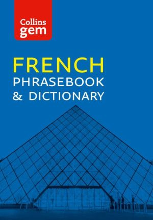 Collins Gem French Phrasebook and Dictionary (Collins Gem)